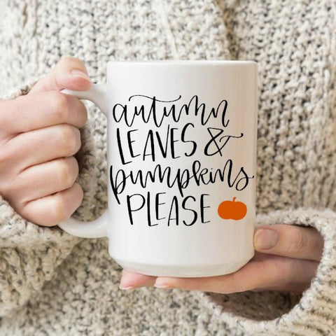 Autumn Leaves & Pumpkin Please 15 oz Mug