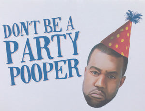 Party Pooper Kanye Greeting Card