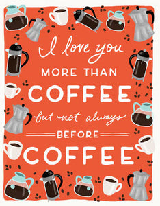 More Than Coffee - Slightly Stationery Greeting Card - Ottawa, Canada