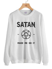 Satan Made Me Do It Unisex Crewneck Sweatshirt (Adult)