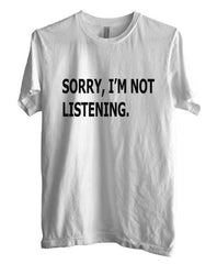 Sorry I`m Not Listening T-shirt Men - Meh. Geek - 5