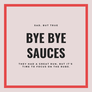 Say Goodbye to the Sauces