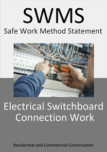 Electrical Switchboard Connection Work  SWMS - Construction Safety Wise