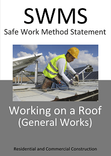 Working on a Roof (General Works) SWMS - Construction Safety Wise