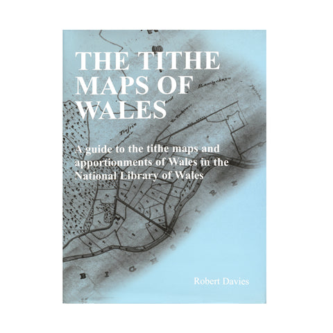 The Tithe Maps of Wales