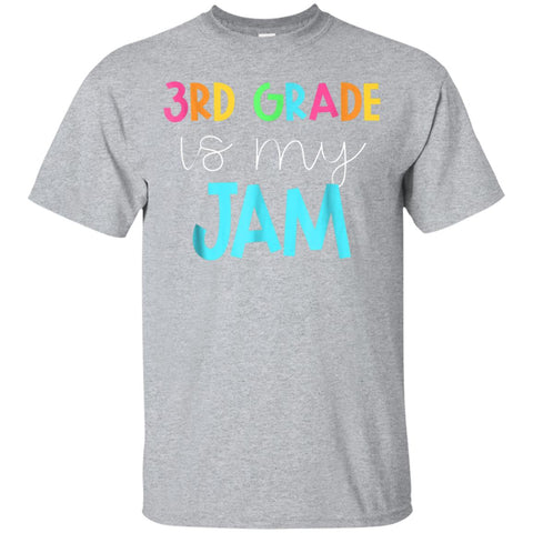 Third Grade Teacher Team Shirts - 3rd Grade is My Jam