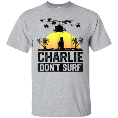 Charlie Don't Surf Military Vietnam War Apocalypse T-Shirt