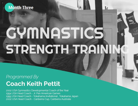 Gymnastics Strength Programming - Month #3
