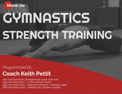 Gymnastics Strength Programming - Month #6