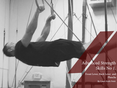 Advanced Strength Skills No. 1 (Back Lever, Front Lever, Planche)
