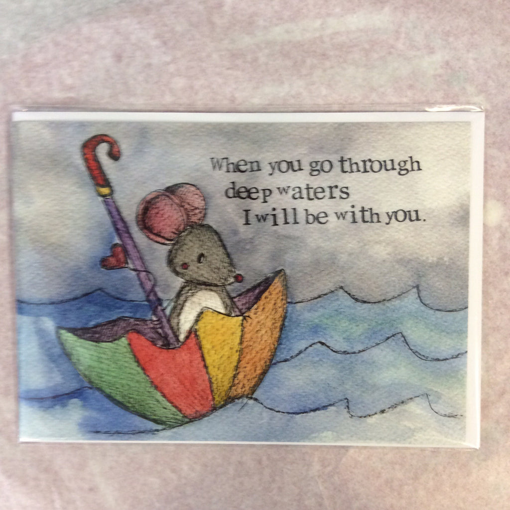 Greeting card- when you go through deep waters - Doris and Jeannie