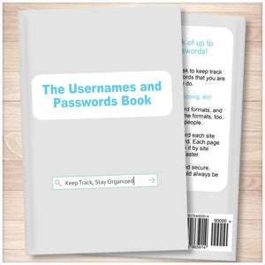 The Usernames and Passwords Book: Keep Track, Stay Organized (Published Book)
