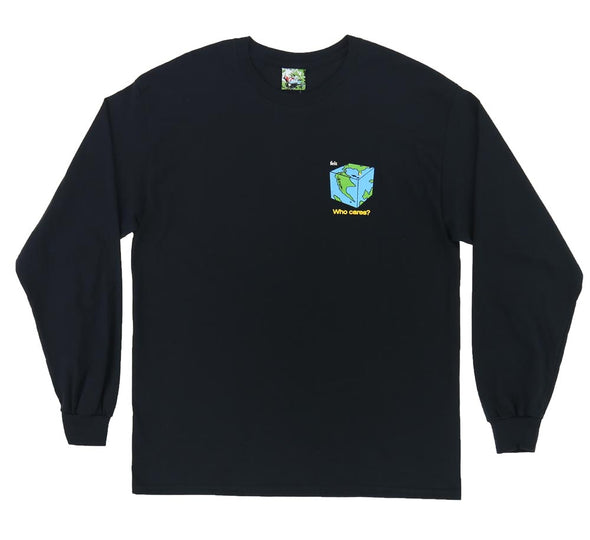 WHO CARES LONG SLEEVE
