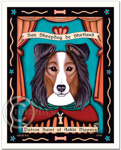 "Sheltie Art ""Patron Saint of Ankle Nippers"" Patron Pooch Art Print by Krista Brooks"