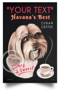 havanese art, havanese art print, havanese poster, personalized havanese, custom dog art, custom havanese art, gift for havanese lover, retro pets, krista brooks, cuban coffee