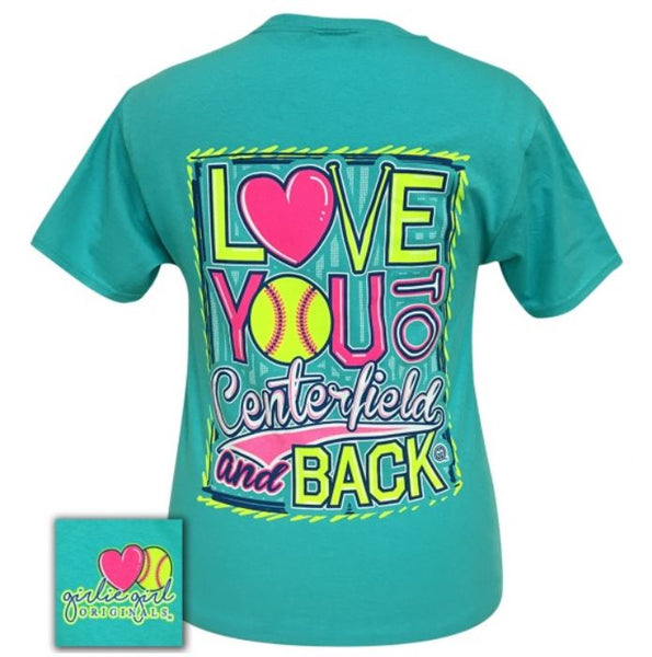 "Girlie Girl ""Love you to the Centerfield & Back"" Tee"