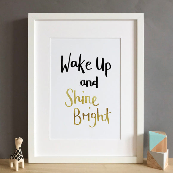 Sarah Catherine Art Print Wake Up and Shine Bright