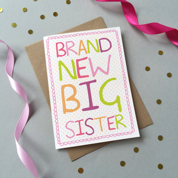 GC011 - 'Brand New Big Sister' Card - 6 pack - Sarah Catherine