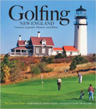Golfing New England: Courses, Legends, History, and Hints - Rock N Sports