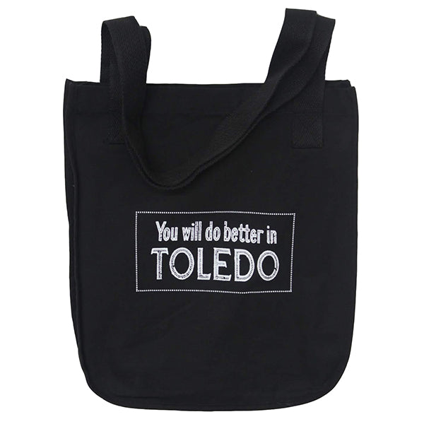 Better in Toledo Tote Bag