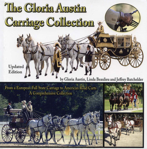 Gloria Austin Carriage Collection, The