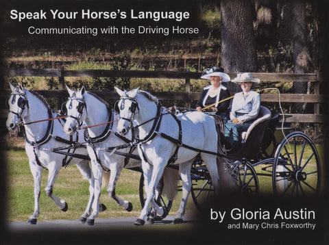Speak Your Horse's Language by Gloria Austin