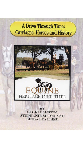 A Drive Through Time: Carriages Horses And History - Books