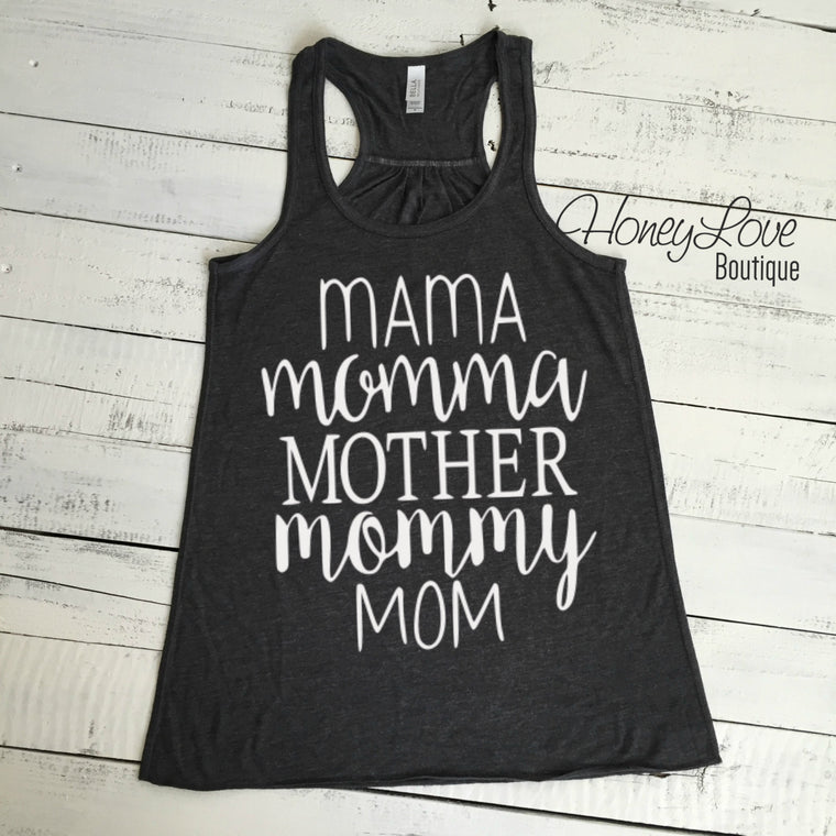 Mama Momma Mother Mommy Mom flowy tank - HoneyLoveBoutique