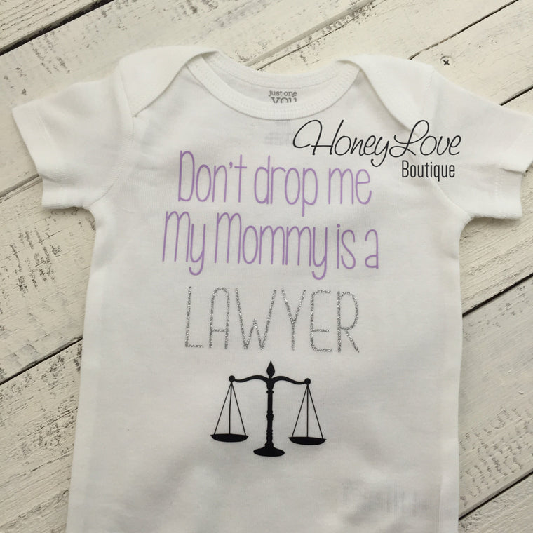 Don't drop me My Mommy is a LAWYER - lavender, silver glitter and black - HoneyLoveBoutique