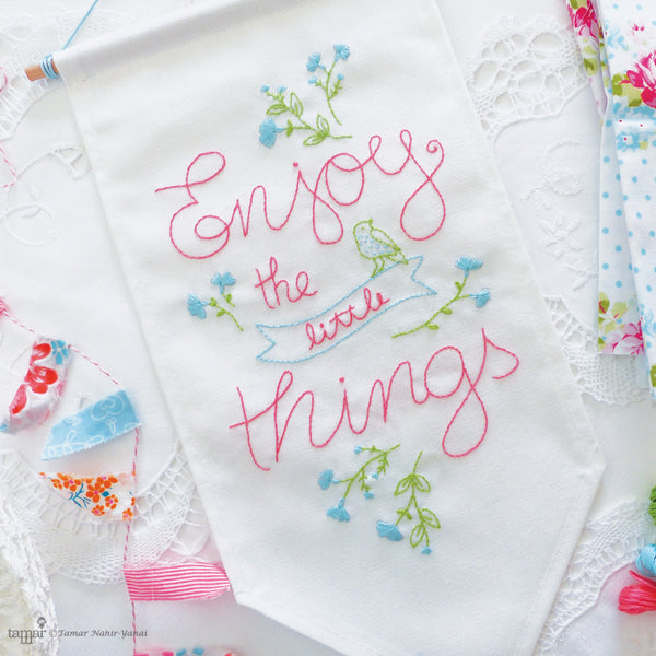 Enjoy the little things banner flag embroidery