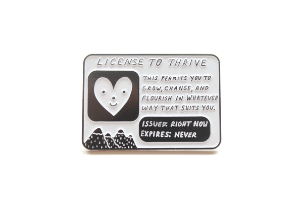 License To Thrive Pin
