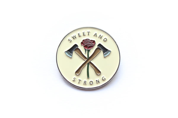 Sweet And Strong Pin