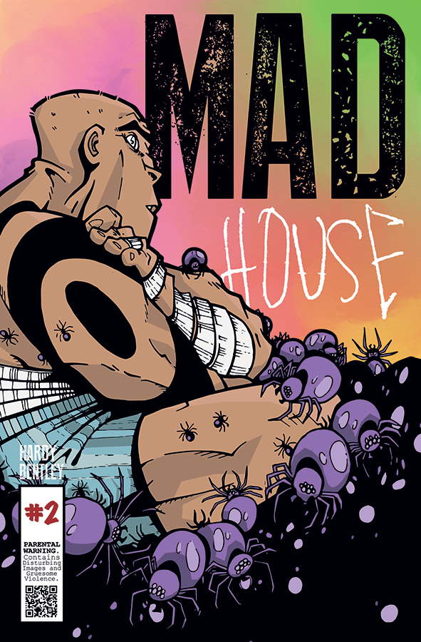 Madhouse #2 - deranged second issue!
