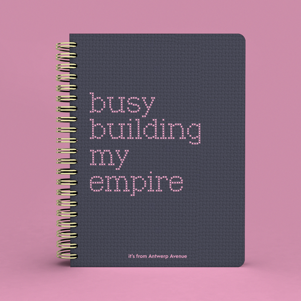 Busy Building My Empire Notebook PRE ORDER