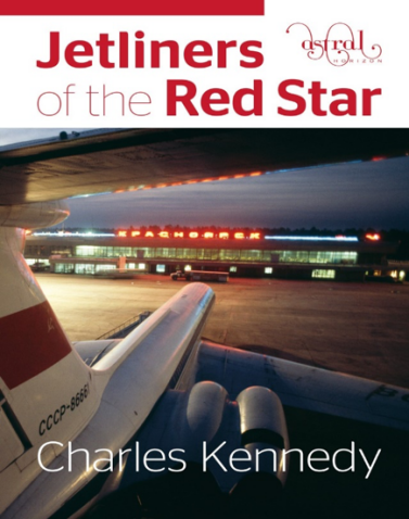 JETLINERS OF THE RED STAR Charles Kennedy