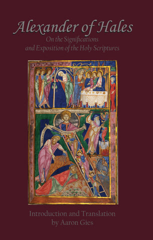 Alexander of Hales - On the Significations and Exposition of the Holy Scriptures