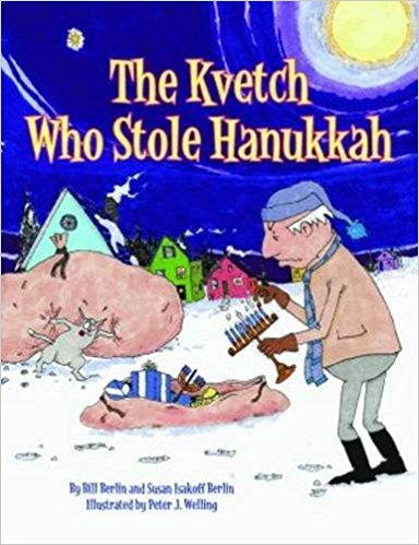 The Kvetch Who Stole Hannukah