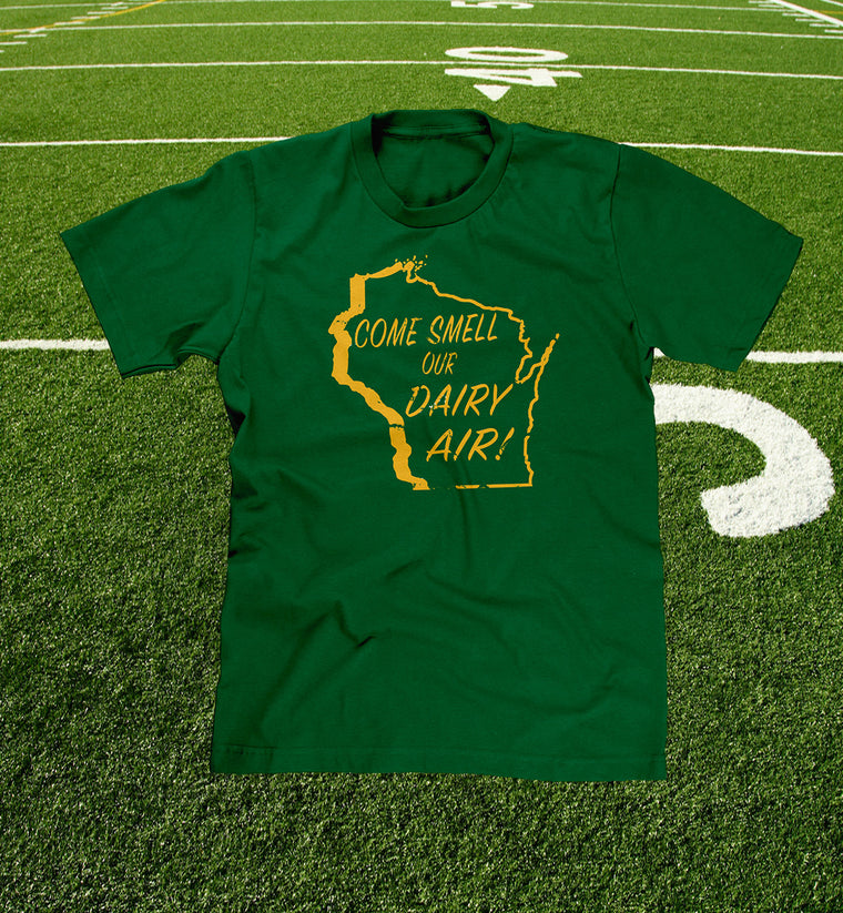 """come smell our dairy air"" funny wisconsin t-shirt in tundra green"