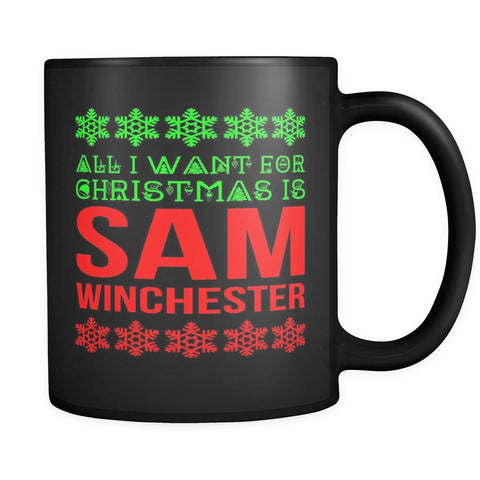 Drinkware - All I Want Is Sam Winchester - Mug