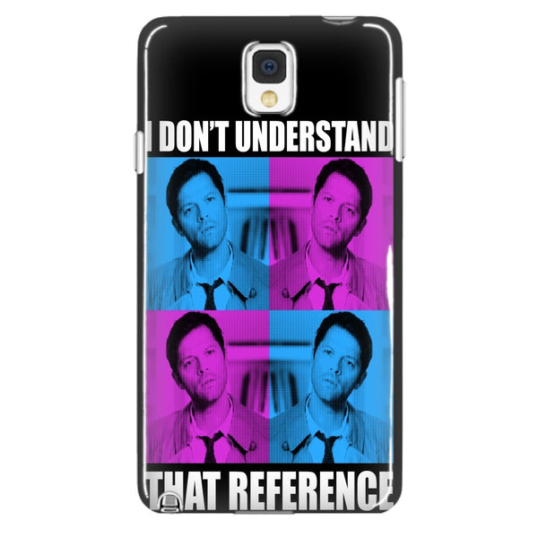 I Dont Understand That Reference - Phonecover - Phone Cases - Supernatural-Sickness - 2