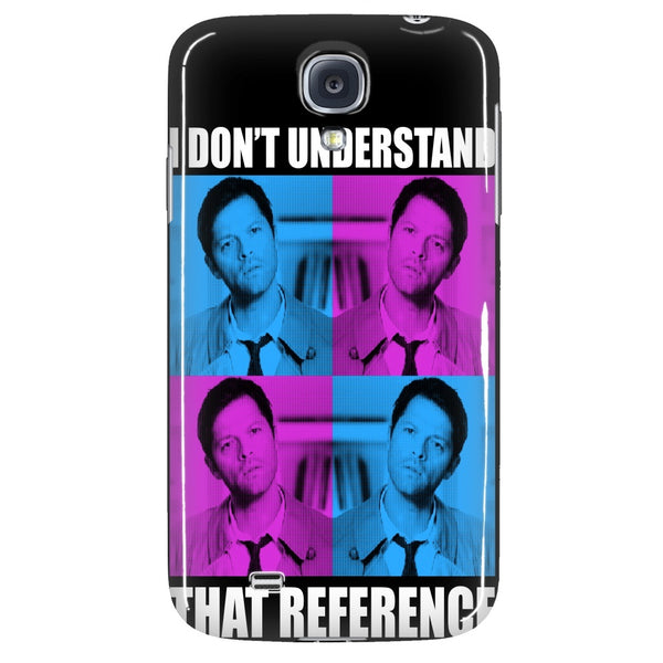 I Dont Understand That Reference - Phonecover - Phone Cases - Supernatural-Sickness - 3
