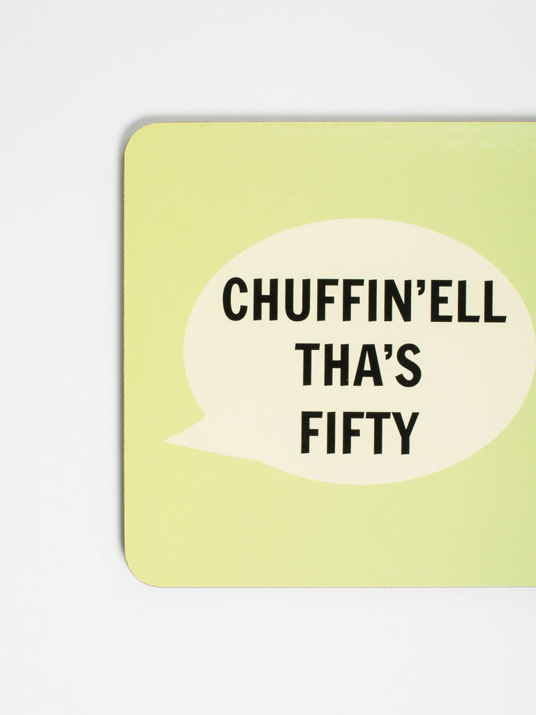 Chuffin'ell Tha's Fifty Coaster