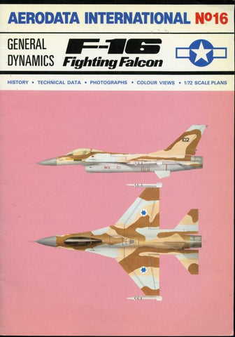 Aerodata International #16 General Dynamics F-16 Fighting Falcon Reference Book