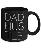 Dad Hustle Coffee Cup for Work At Home Dads - His Office Cup For Coffee Break -Motivational Gift For Husband