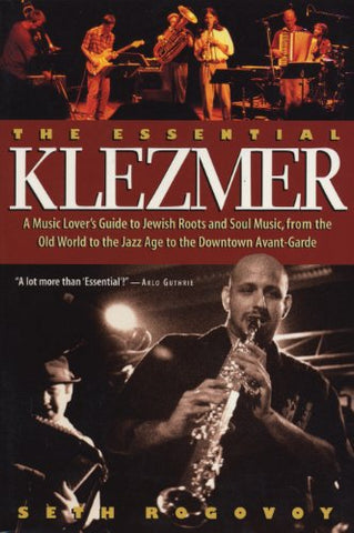 The Essential Klezmer by Seth Rogovoy