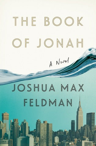 The Book of Jonah by Joshua Max Feldman