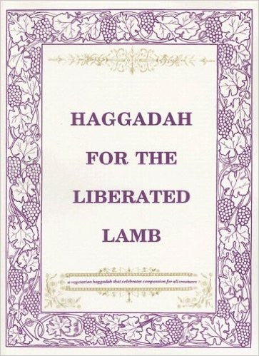 Haggadah for the Liberated Lamb by Roberta Kalechofsky