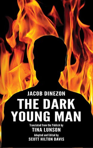 The Dark Young Man by Jacob Dinezon