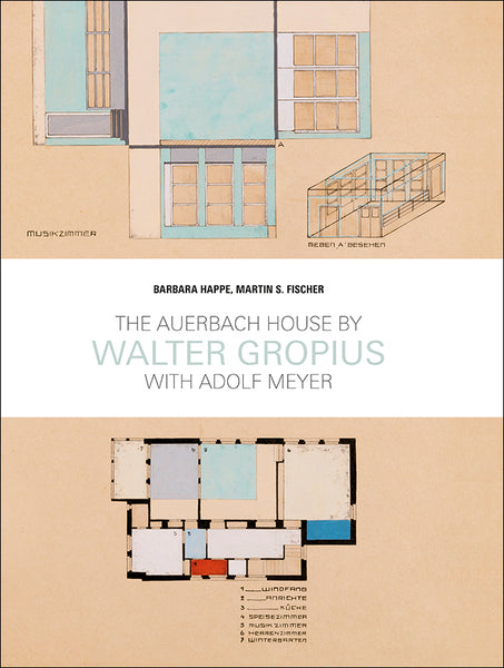 THE AUERBACH HOUSE by Walter Gropius