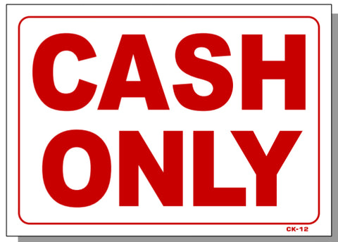 Cash Only Sign, CK12
